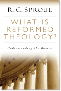 RCSproul What is Reformed Theology.png