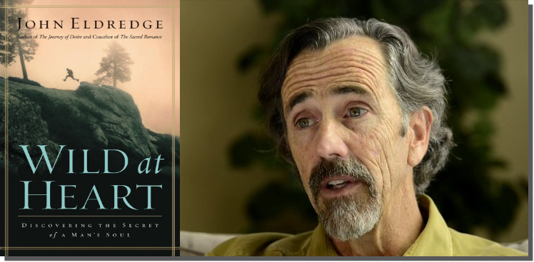 John Eldredge Wild At Heart Quotes Quotesgram: Book Review: Wild At Heart