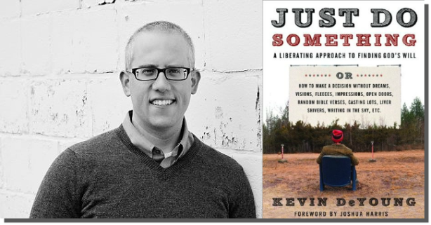 kevin-deyoung-just-do-something