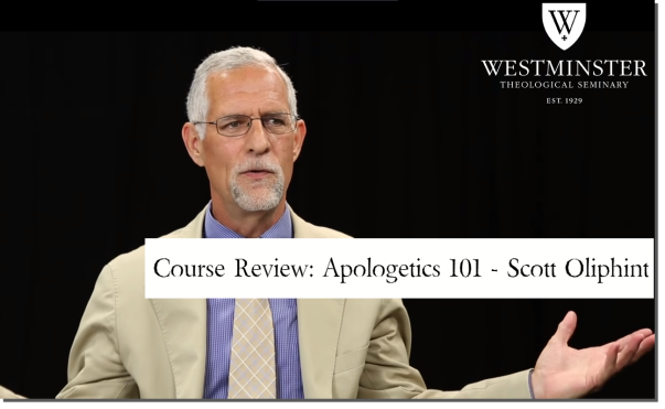 Scott Oliphint Apologetics 101.png